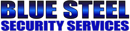 Blue Steel Security Services | Phoenix, Arizona